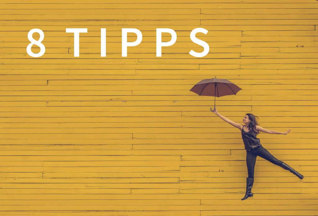 8 tipps
